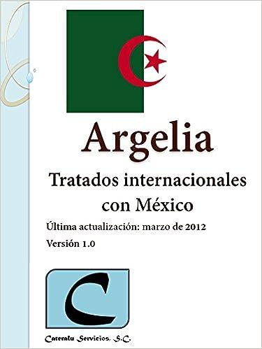 Argelia - Tratados Internacionales con México