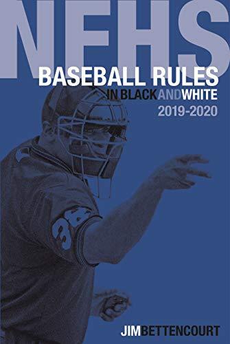 NFHS Baseball Rules in Black and White por Jim Bettencourt