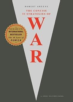 The 33 Strategies Of War (The Robert Greene Collection) by [Greene, Robert]