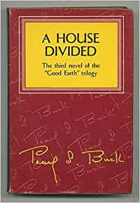 House of Earth, The Good Earth, Sons, A House Divided ...