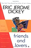 Friends and Lovers, Eric Jerome Dickey, 0451201027