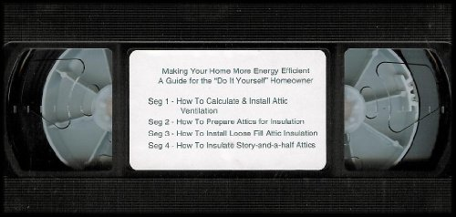 making-your-home-more-energy-efficient-a-guide-for-the-do-it-yourself-homeowner-vhs-video