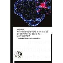 NEUROBIOLOGIE DE LA MEMOIRE ET DU SOMMEIL AU