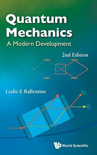 Quantum Mechanics : A Modern Development (2nd Edition)