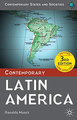 Contemporary Latin America (Contemporary States and Societies Series)