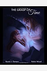 The Grasp of Time (Amakai) (Volume 1) Paperback
