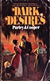 Dark Desires, Parley j.cooper, 0671804847