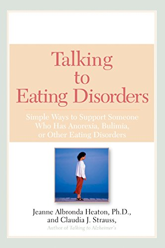 Free Talking to Eating Disorders: Simple Ways to Support Someone With Anorexia, Bulimia, Binge Eating, Or TXT