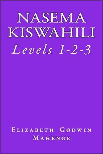 Nasema Kiswahili Levels 1 2 3 Mahenge Elizabeth Godwin 9791092789126 Amazon Com Books