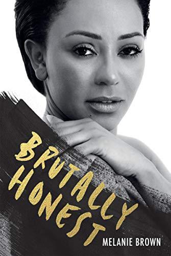 Brutally Honest by [Brown, Melanie, Gannon, Louise]