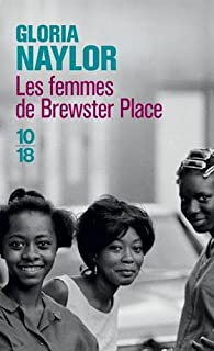 Les femmes de Brewster Place, Naylor, Gloria