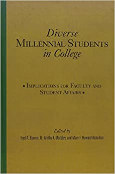 Book Diverse Millennial Students in College: Implications for Faculty and Student Affairs
