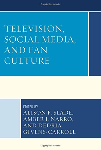Television, Social Media, and Fan Culture