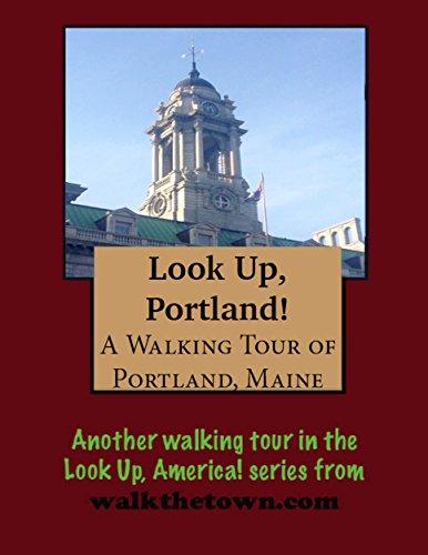 Bean Casco Bay - A Walking Tour of Portland, Maine