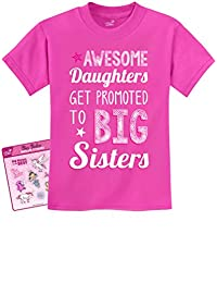 Tstars - AWESOME Daughters Get Promoted To Big Sisters Sibling Kids T-Shirt