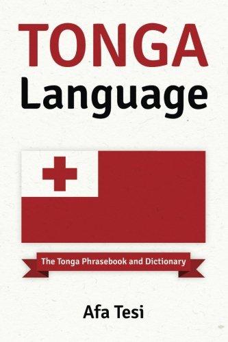 Tonga Language: The Tonga Phrasebook and Dictionary