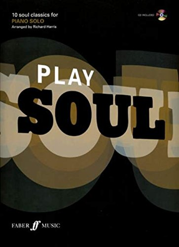 Download Play Soul: 10 Soul Classics for Piano: Piano/CD (Book & CD) pdf epub
