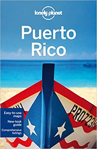 6th Edition Lonely Planet Puerto Rico 6th Ed.