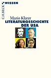 Literaturgeschichte der USA (Beck'sche Reihe)