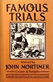 Famous Trials, John Clifford Mortimer, 0880290803