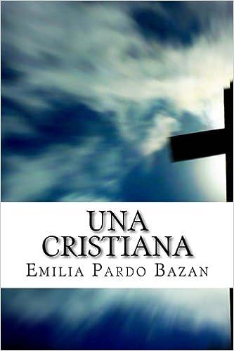 UNA CRISTIANA (Spanish Edition)