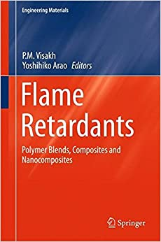 Flame Retardants: Polymer Blends, Composites and Nanocomposites (Engineering Materials)