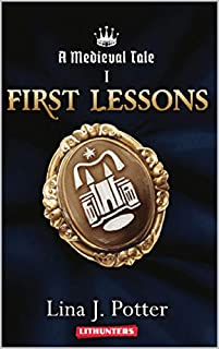 First Lessons by Lina J. Potter ebook deal