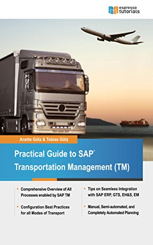 Download Practical Guide to SAP Transportation Management (TM) Pdf