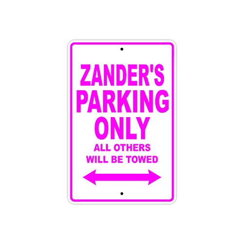 """Zander's Parking Only All Others Will Be Towed Name Gift Novelty Metal Aluminum 18""""x24""""Sign"""