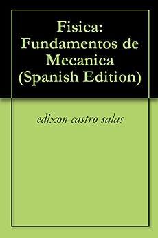 de Mecanica (Spanish Edition) eBook: Edixon Castro Salas: Kindle Store