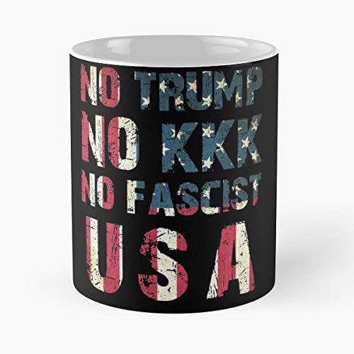 Anti No Trump Kkk - Handmade Funny 11oz Mug Best Holidays Gifts For Men Women Friends.