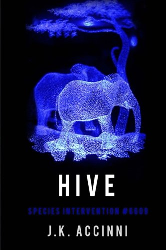 Download HIVE Species Intervention #6609 (Volume 4) ebook