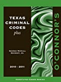 img - for Texas Criminal Codes 2010-2011 book / textbook / text book