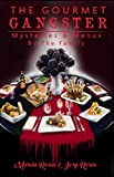 img - for The Gourmet Gangster: Mysteries and Menus book / textbook / text book