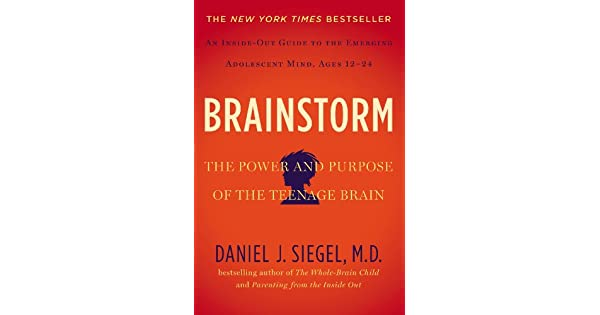 Brainstorm the power and purpose of the teenage brain ebook daniel brainstorm the power and purpose of the teenage brain ebook daniel j siegel md amazon loja kindle fandeluxe Images