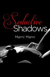 Seductive Shadows (The Shadows Book 1)