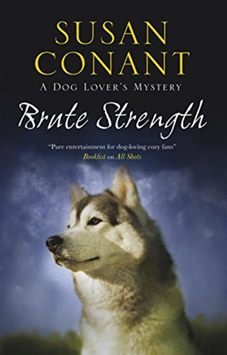 Brute Strength (A Dog Lover's Mystery)