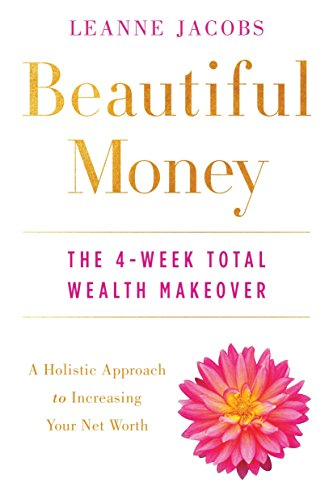 Jacobs Trading - Beautiful Money: The 4-Week Total Wealth