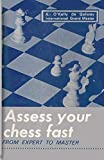 Assess Your Chess Fast From Expert To Master-Alberic O'kelly De Galway