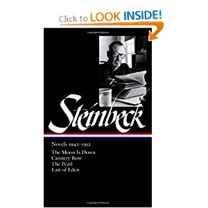 Steinbeck Novels 1942-1952: The Moon Is Down / Cannery Row / The Pearl / East of Eden (Library of America) John Steinbeck
