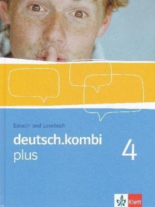 deutsch.kombi plus / Sprach- und Lesebuch. Allgemeine Ausgabe für differenzierende Schulen: deutsch.kombi plus / Schülerbuch 8. Klasse: Sprach- und ... Ausgabe für differenzierende Schulen