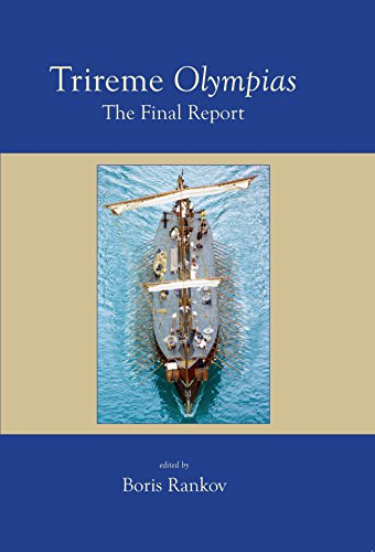Trireme Olympias: The Final Report