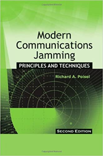 Modern Communications Jamming: Principles and Techniques, Second Edition (Artech House Intelligence and Information Operations)