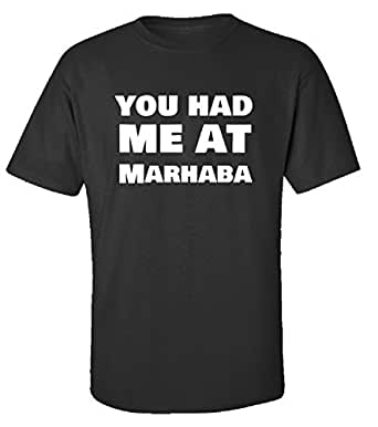You Had Me At Marhaba Hello Foreign Language Gift - Adult Shirt 3xl Black