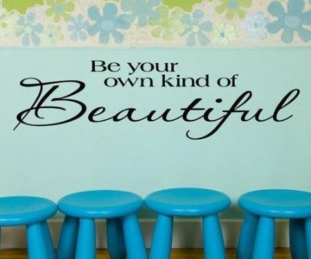 Toprate(TM) Be Your Own Kind Of Beautiful....Wall Quotes Words Sayings Removable Wall Lettering (5.5 X 22) by Toprate ?
