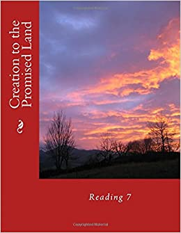 Book Creation to the Promised Land: Reading 7