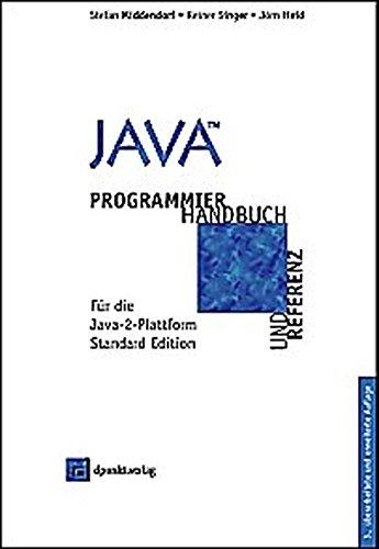 Java: Programmierhandbuch und Referenz für die Java-2-Plattform