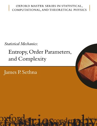 Statistical Mechanics: Entropy, Order Parameters and Complexity (Oxford Master S…