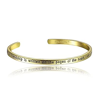 "SOLOCUTE Cuff Bangle Bracelet Engraved ""The Story Of Friendship Is Written On The Pages Of The Heart. I Am a Better Me Because Of You"" Inspirational Jewelry"