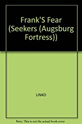 Franks Fear the Seekers (Seekers (Augsburg Fortress))